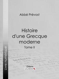eBook: Histoire d'une Grecque moderne