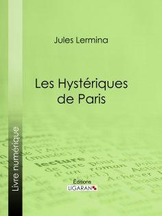 ebook: Les Hystériques de Paris