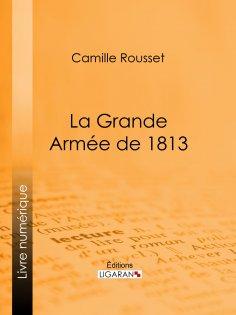 eBook: La Grande Armée de 1813