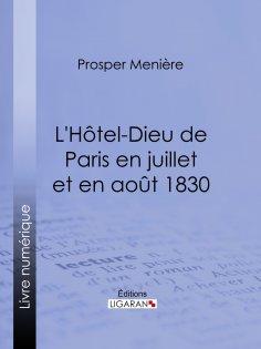 eBook: L'Hôtel-Dieu de Paris en juillet et en août 1830