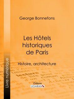 ebook: Les Hôtels historiques de Paris