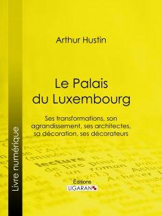 eBook: Le Palais du Luxembourg
