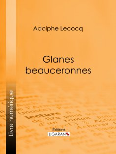 eBook: Glanes beauceronnes
