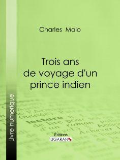 eBook: Trois ans de voyage d'un prince indien