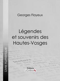 eBook: Légendes et souvenirs des Hautes-Vosges