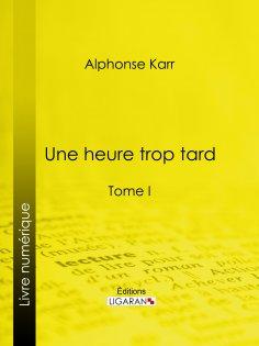 eBook: Une heure trop tard
