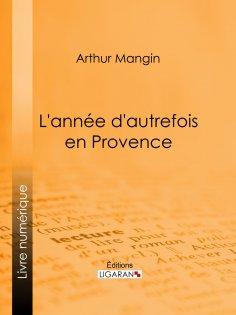 eBook: L'année d'autrefois en Provence