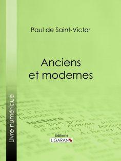 ebook: Anciens et modernes