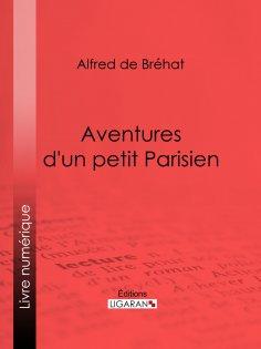 eBook: Aventures d'un petit Parisien