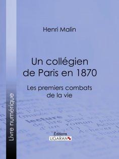 eBook: Un collégien de Paris en 1870