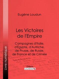 ebook: Les Victoires de l'Empire