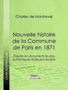 ebook: Nouvelle histoire de la Commune de Paris en 1871
