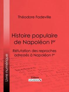 eBook: Histoire populaire de Napoléon Ier