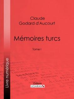 eBook: Mémoires turcs