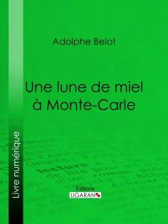ebook: Une lune de miel à Monte-Carle