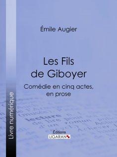 eBook: Les Fils de Giboyer