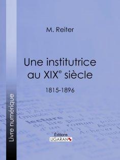 eBook: Une institutrice au XIXe siècle