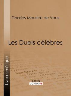 eBook: Les Duels célèbres