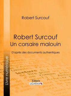 eBook: Robert Surcouf, un corsaire malouin