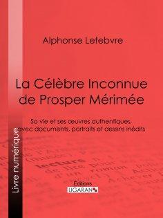 eBook: La Célèbre Inconnue de Prosper Mérimée