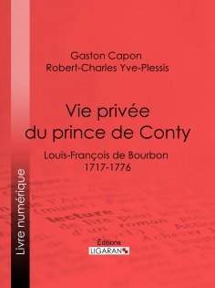 ebook: Vie privée du prince de Conty