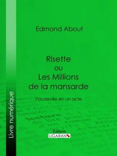 ebook: Risette ou Les Millions de la mansarde