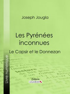 eBook: Les Pyrénées inconnues