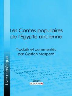 ebook: Les Contes populaires de l'Égypte ancienne