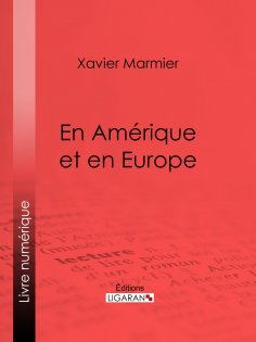 eBook: En Amérique et en Europe