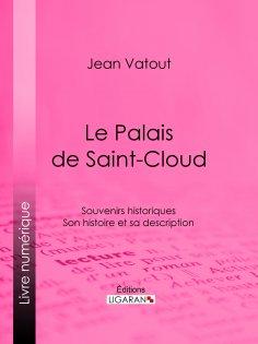 eBook: Le Palais de Saint-Cloud