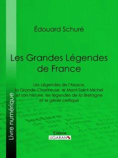 ebook: Les Grandes Légendes de France