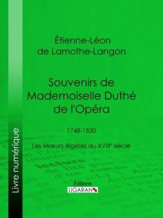 ebook: Souvenirs de Mademoiselle Duthé de l'Opéra