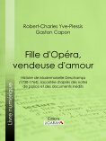 ebook: Fille d'Opéra, vendeuse d'amour
