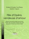 ebook: Fille d'Opéra, vendeuse d'amour