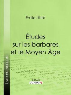eBook: Études sur les barbares et le Moyen Âge