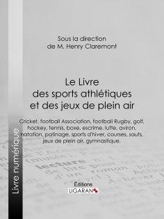 eBook: Le Livre des sports athlétiques et des jeux de plein air