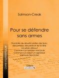 ebook: Pour se défendre sans armes