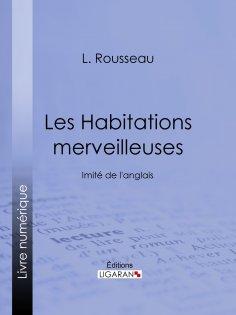 eBook: Les Habitations merveilleuses