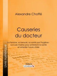 ebook: Causeries du docteur