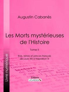 ebook: Les Morts mystérieuses de l'Histoire