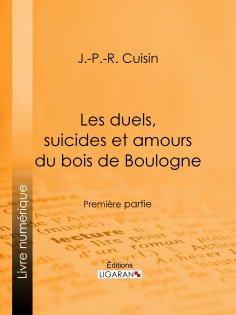 eBook: Les duels, suicides et amours du bois de Boulogne