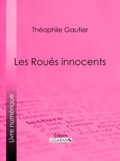 eBook: Les Roués innocents