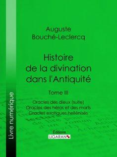eBook: Histoire de la divination dans l'Antiquité