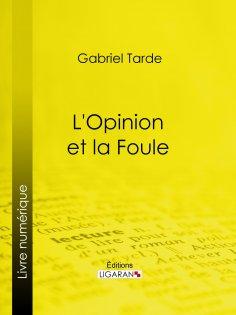 eBook: L'Opinion et la Foule