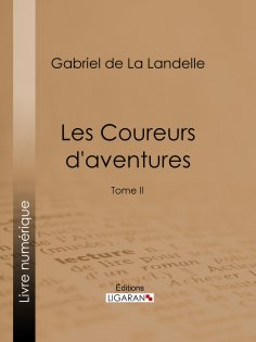 ebook: Les Coureurs d'aventures