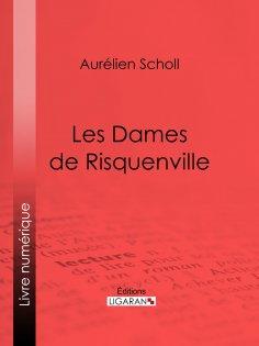 ebook: Les Dames de Risquenville