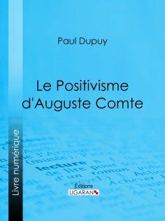 ebook: Le Positivisme d'Auguste Comte