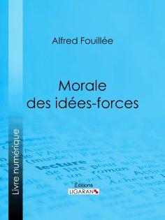 eBook: Morale des idées-forces