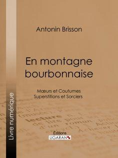 eBook: En montagne bourbonnaise