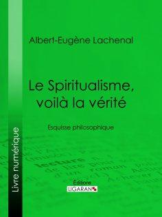 eBook: Le Spiritualisme, voilà la vérité